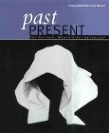 Past Present: The National Women's Art Anthology - Joan Kerr