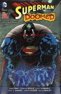 Superman: Doomed (The New 52) - Charles Soule, Greg Pak, Ken Lashley