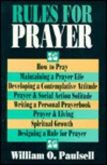 Rules for Prayer - William O. Paulsell