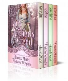Lady Archer's Creed Series (Books 1-4) - Christina McKnight,Amanda Mariel