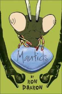 Mantids - Ron Dakron