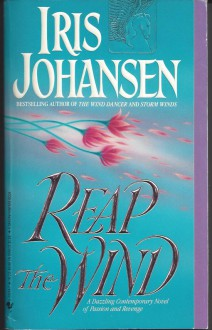 Reap the Wind - Iris Johansen