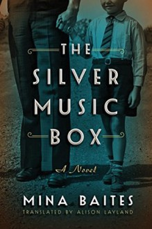 The Silver Music Box - Mina Baites,Alison Layland