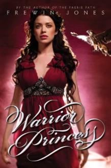 Warrior Princess - Allan Frewin Jones