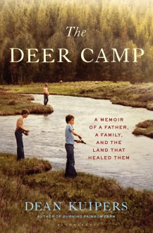 The Deer Camp - Dean Kuipers