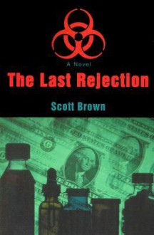 The Last Rejection - Scott David Brown