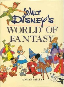 Walt Disneys World of Fantasy -