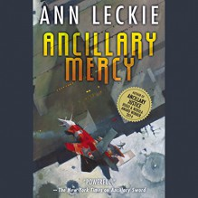 Ancillary Mercy - Adjoa Andoh, Ann Leckie
