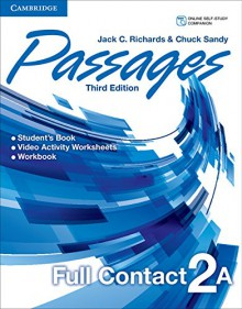 Passages Level 2 Full Contact A - Jack C. Richards, Chuck Sandy