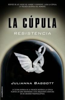 Resistencia - Julianna Baggott
