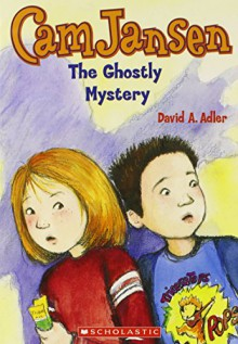 Cam Jansen and the Ghostly Mystery (Cam Jansen #16) - David A. Adler, Susanna Natti