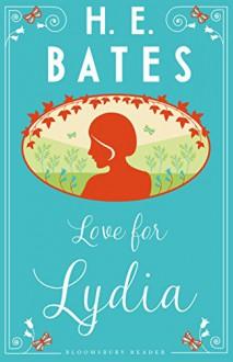 Love for Lydia - H.E. Bates