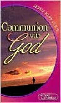 Communion with God - Jessie Penn-Lewis