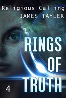 MYSTERY: RIng of truth - Religious Calling: (Mystery, Suspense, Thriller, Suspense Crime Thriller) (ADDITIONAL BOOK INCLUDED ) (Suspense Thriller Mystery: Ring of truth 4) - James Tayler