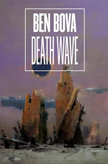 Death Wave (Star Quest Trilogy) - Ben Bova