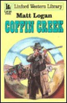 Coffin Creek - Matt Logan