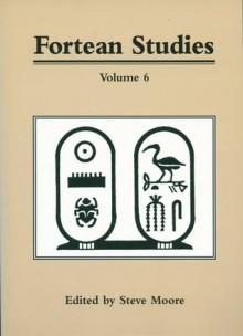 Fortean Studies: Volume 6 - Steve Moore