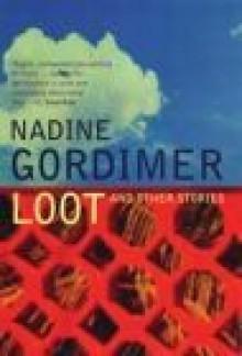 Loot - Nadine Gordimer