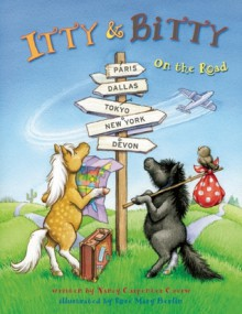 Itty and Bitty: On the Road - Nancy Carpenter Czerw, Rosemary Berlin, Rose Mary Berlin