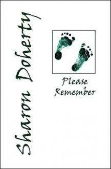 Please Remember - Sharon Doherty