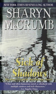 Sick of Shadows - Sharyn McCrumb