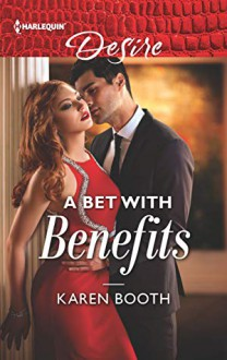 A Bet with Benefits (The Eden Empire #3) - Karen Booth
