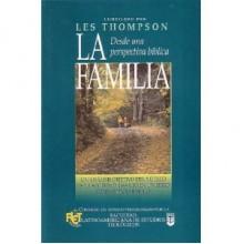 La Familia desde una perspectiva Biblica - Les Thompson