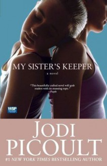 My Sister's Keeper - Ulrike Wasel, Klaus Timmermann, Jodi Picoult