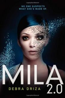 MILA 2.0 - Debra Driza