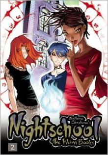 Nightschool, Volume 2: The Weirn Books - Svetlana Chmakova, Dee DuPuy (Illustrator)