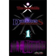 Darkness & Daemons: The Insatiable (Invasion, #1) - M.T. Dismuke