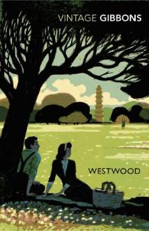 Westwood - Stella Gibbons, Lynne Truss