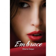 Embrace - Cherie Colyer