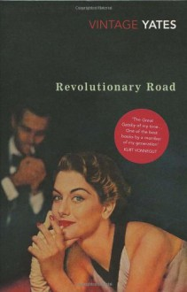 Revolutionary Road - Richard Yates