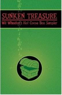 Sunken Treasure: Wil Wheaton's Hot Cocoa Box Sampler - Wil Wheaton