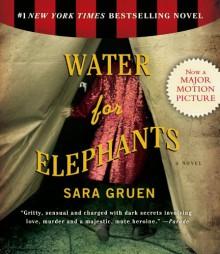 Water for Elephants - Sara Gruen, John Randolph Jones, David LeDoux