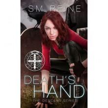 Death's Hand (Descent, #1) - S.M. Reine