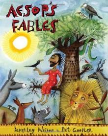 Aesop's Fables - Aesop, Beverley Naidoo, Piet Grobler