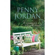 W cieniu starych drzew - Penny Jordan