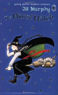 The Worst Witch - Jill Murphy