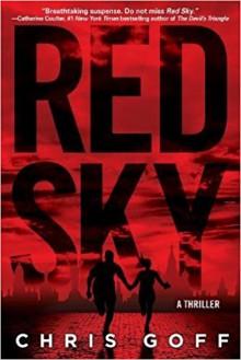 Red Sky: A Raisa Jordan Thriller - Chris Goff