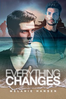 Everything Changes - Melanie Backe-Hansen