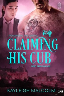 Claiming His Cub - Kayleigh Malcolm