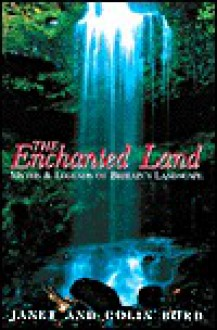 The Enchanted Land - Janet Bord