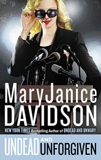 Undead and Unforgiven (Undead/Queen Betsy) - MaryJanice Davidson