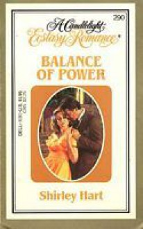 Balance of Power (Candlelight Ecstasy Romance, #290) - Shirley Hart