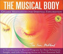 The Musical Body: Chakra Meditations for Spiritual Exploration (MP3 Book) - David Ison