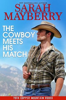 The Cowboy Meets His Match - Sarah Mayberry
