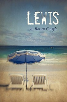 Lewis - Barsell Carlyle A. Barsell Carlyle
