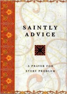Saintly Advice - Staff of The Philip Lief Group, Inc., Judith Capodanno